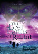 The Lost Lands of Reljae