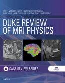 Duke Review of MRI Principles:Case Review Series E-Book