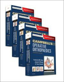 Campbell's Operative Orthopaedics E-Book【電子書籍】[ Frederick M Azar, MD ]