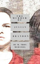 The Murder of Julian Brandon