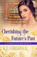 Cherishing the Future's Past