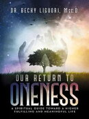 Our Return to Oneness