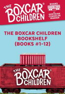 The Boxcar Children Bookshelf (Books #1-12)