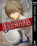 DEATH SWEEPERS 〜遺品整理会社〜 1