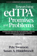 Researching edTPA Promises and Problems