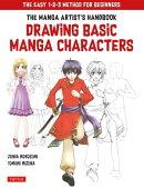 The Manga Artist's Handbook: Drawing Basic Characters