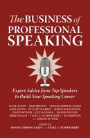 The Business of Professional Speaking
