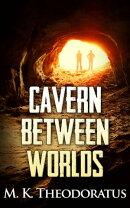 Cavern Between Worlds