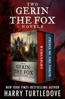 Two Gerin the Fox Novels