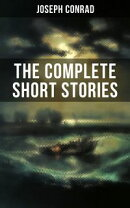 THE COMPLETE SHORT STORIES OF JOSEPH CONRAD