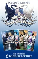 The School for Good and Evil: The Complete 6-book Collection: (The School for Good and Evil, A World Without…
