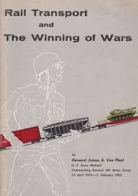 Rail Transport and the Winning of Wars