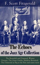 The Echoes of the Jazz Age Collection