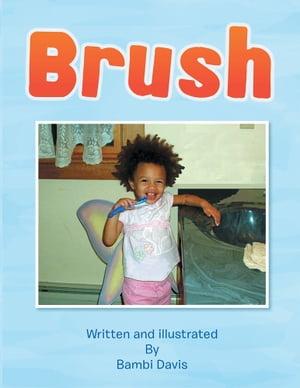 Brush【電子書籍】[ Bambi Davis ]