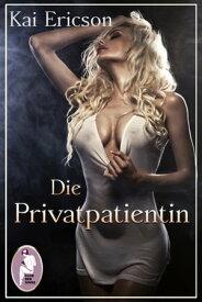Die Privatpatientin【電子書籍】[ Kai Ericson ]