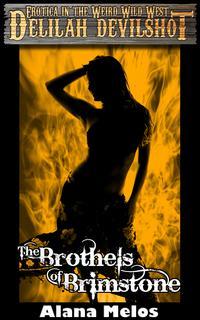 The Brothels of Brimstone【電子書籍】[ Alana Melos ]