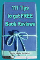 111 Tips to Get FREE Book Reviews: Best Strategies for Getting Lots of Great Reviews