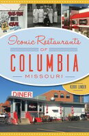 Iconic Restaurants of Columbia, Missouri