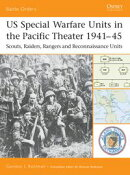 US Special Warfare Units in the Pacific Theater 1941?45