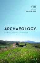 Assembling Archaeology