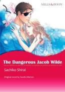 THE DANGEROUS JACOB WILDE