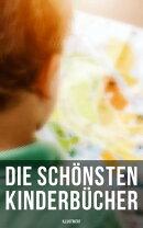 Die schönsten Kinderbücher: Heidi, Pinocchio, Das Dschungelbuch, Nesthäkchen, Tom Sawyer, Alice im Wunder…