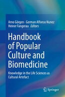 Handbook of Popular Culture and Biomedicine