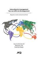 Interculturel et management face aux défis du développement : regards croisés du Sud et du Nord