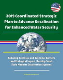 2019 Coordinated Strategic Plan to Advance Desalination for Enhanced Water Security: Reducing Technical and …