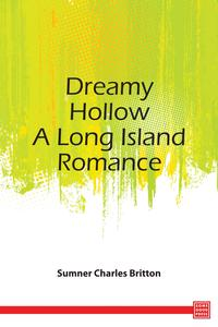 DreamyHollow-ALongIslandRomance