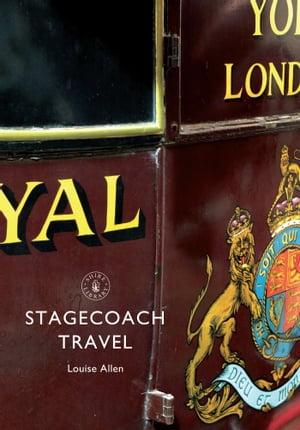 Stagecoach Travel【電子書籍】[ Louise Allen ]