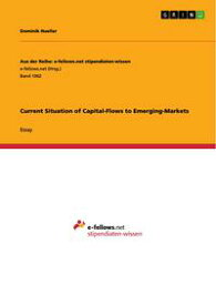 Current Situation of Capital-Flows to Emerging-Markets【電子書籍】[ Dominik Hueller ]