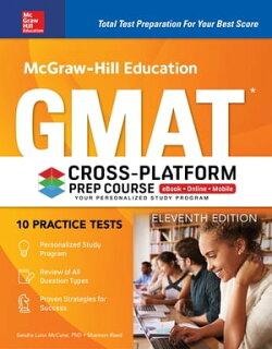 McGraw-Hill Education GMAT Cross-Platform Prep Course, Eleventh Edition
