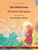 The Wild Swans ? Os Cisnes Selvagens (English ? Portuguese). Bilingual children's book based on a fairy ta…
