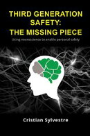 Third Generation Safety: The Missing Piece
