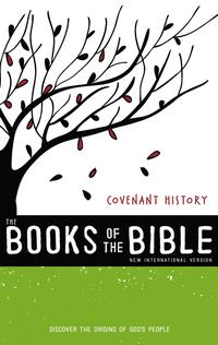 NIV,TheBooksoftheBible:CovenantHistory,eBookDiscovertheOriginsofGod'sPeople