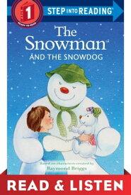 The Snowman and the Snowdog: Read & Listen Edition【電子書籍】[ Raymond Briggs ]
