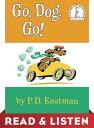 Go, Dog. Go! Read & Listen Edition【電子書籍】[ P.D. Eastman ]