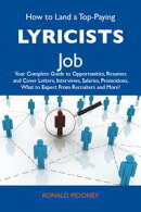 How to Land a Top-Paying Lyricists Job: Your Complete Guide to Opportunities, Resumes and Cover Letters, Int…