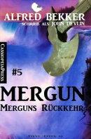John Devlin - Mergun 5: Merguns Rückkehr