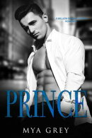 Prince, (Book 1) A Million Dollar Lover Romance : An Angst Contract Lovers Romance Series