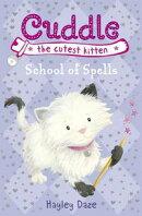 Cuddle the Cutest Kitten: School of Spells