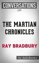 The Martian Chronicles: byRay Bradbury   Conversation Starters