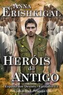 Heróis do Antigo (Portuguese Edition)