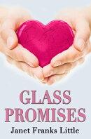 Glass Promises