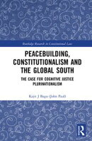 Peacebuilding, Constitutionalism and the Global South