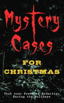 Mystery Cases For Christmas ? Test your Power of Deduction During the Holidays