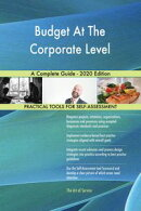 Budget At The Corporate Level A Complete Guide - 2020 Edition