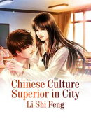 Chinese Culture Superior in City