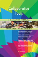 Collaborative Tools A Complete Guide - 2020 Edition